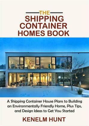 The Shipping Container Homes Book