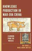 Knowledge Production in Mao-Era China