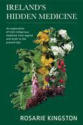 Ireland's Hidden Medicine