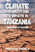 Climate Variability and Its Impacts in Tanzania