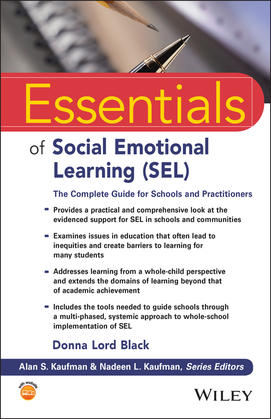 Essentials of Social Emotional Learning (SEL)