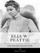Elia W. Peattie – The Major Collection