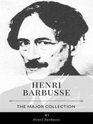 Henri Barbusse – The Major Collection