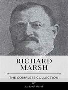Richard Marsh – The Complete Collection