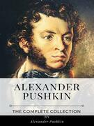 Alexander Pushkin – The Complete Collection