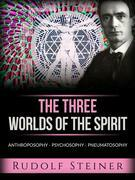 The three worlds of the spirit (Translated)