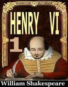 Henry VI. FIRST PART