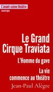 Le Grand Cirque Traviata