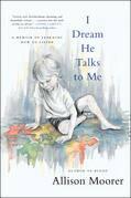 I Dream He Talks to Me