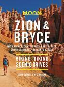 Moon Zion & Bryce: With Arches, Canyonlands, Capitol Reef, Grand Staircase-Escalante & Moab