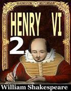 Henry VI. SECOND PART