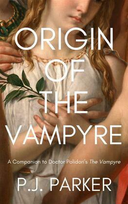 Origin of the Vampyre
