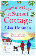 Starting Over At Sunset Cottage