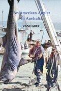 An American Angler in Australia