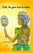 Taali, les yeux dans le miroir