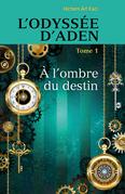L'Odyssée d'Aden, tome 1