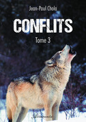 Conflits - Tome 3