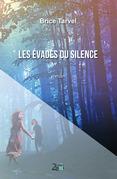 Les évadés du silence