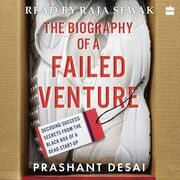 The Biography of a Failed Venture