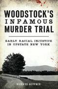 Woodstock's Infamous Murder Trial