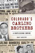 Colorado's Carlino Brothers