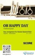 Oh Happy Day - Clarinet Quintet/Choir (score)