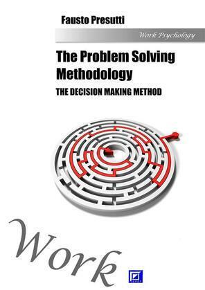 The Problem Solving Methodology