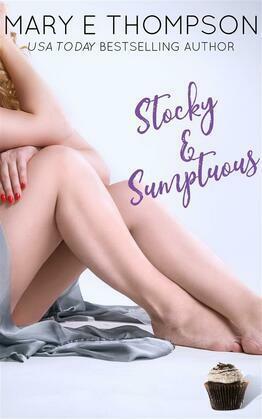 Stocky & Sumptuous