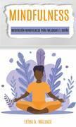Meditaciòn Mindfulness Para Mejorar El Sueño