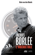 Jacques Borlée, l'irréductible