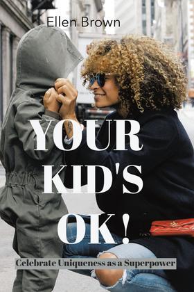 Your Kid's Ok!