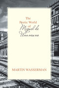 The Poetic World of Miguel De Unamuno