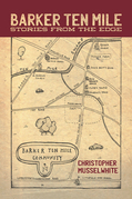 Barker Ten Mile: Stories from the Edge