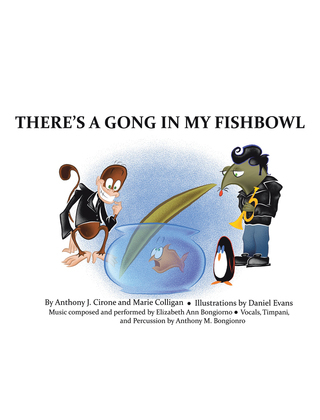 There's a Gong in My Fishbowl