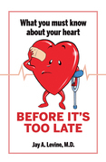 What You Must Know About Your Heart Before It's Too Late