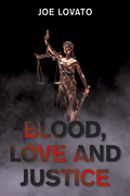 Blood, Love and Justice
