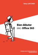Bien débuter avec Office 365