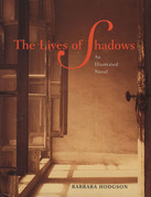 The Lives of Shadows
