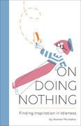 On Doing Nothing