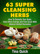 63 Super Cleansing Herbs