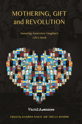 Mothering, gift and revolution