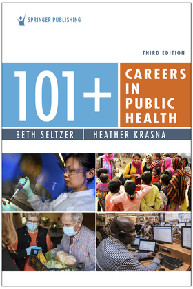 101+ Careers in Public Health, Third Edition