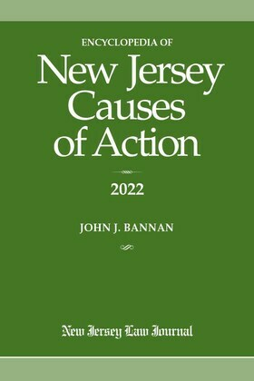 Encyclopedia of New Jersey Causes of Action 2022