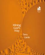 Mining God's Way