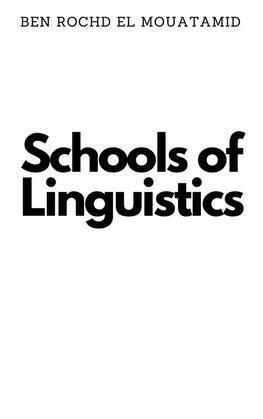 Schools of Linguistics