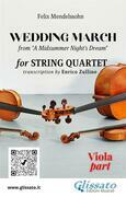 "Viola part of ""Wedding March"" by Mendelssohn for String Quartet"