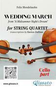 "Cello part of ""Wedding March"" by Mendelssohn for String Quartet"