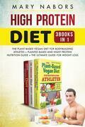 High Protein Diet (3 Books in 1)
