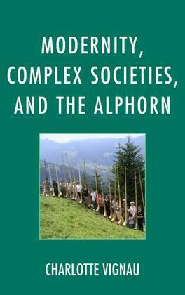 Modernity, Complex Societies, and the Alphorn