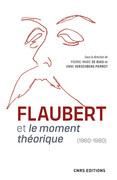Flaubert et le moment théorique (1960-1980)